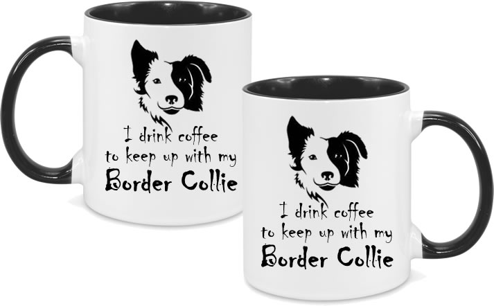 Border Collie Design with coffee text both sides - Not personalised